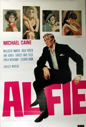 Pictured is an Italian reprint of a promotional poster for the 1966 Lewis Gilbert film Alfie starring Michael Caine and Shelley Winters.