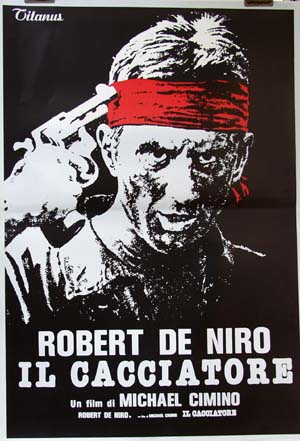 Pictured is a reprint of an Italian promotional poster for the 1978 Michael Cimino film The Deer Hunter starring Robert DeNiro.