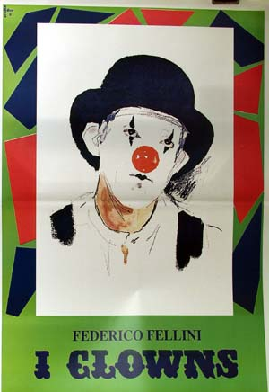 Pictured is a reprint of an Italian promotional poster for the 1971 Federico Fellini film The Clowns starring Federico Fellini as himself.