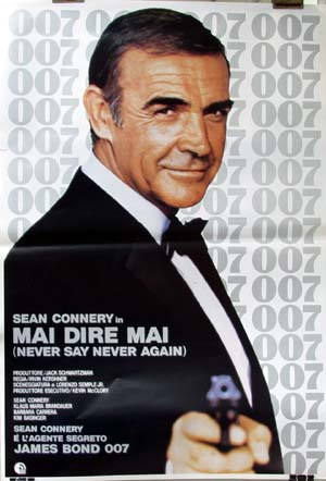 Pictured is a reprint of an Italian promotional poster for the 1983 Irving Kirshner film Never Say Never Again starring Sean connery.