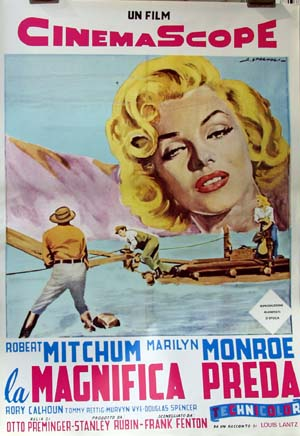 Pictured is an Italian reprint of an Italian promotional poster for the 1954 Otto Preminger film River of No Return starring Robert Mitchum and Marilyn Monroe.
