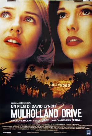 Pictured is an Italian reprint of an Italian promotional poster for the 2001 David Lynch film Mulholland Drive starring Namomi Watts.