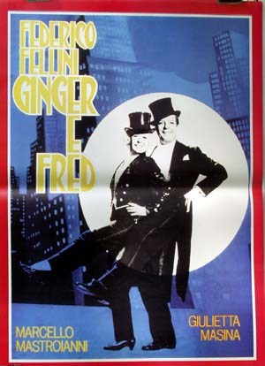 Pictured is a reprint of an Italian promotional poster for the 1986 Federico Fellini film Ginger and Fred starring Giulietta Massina and Marcello Mastroianni.