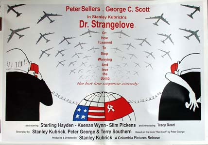 Pictured is an Italian reprint of a promotional poster for the 1964 Stanley Kubrick film Dr. Strangelove starring Peter Sellers.