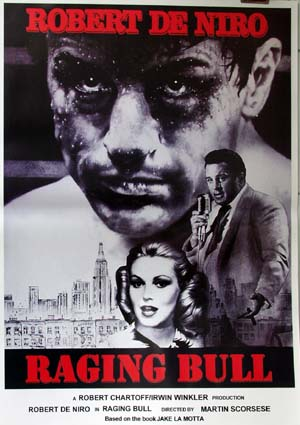 Pictured is an Italian reprint of a promotional poster for the 1980 Martin Scorcese film Ragin Bull starring Robert DeNiro.