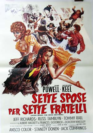 Pictured is a reprint of an Italian promotional poster for the 1954 Stanley Donen film Seven Brides for Seven Brothers starring Howard Keel.