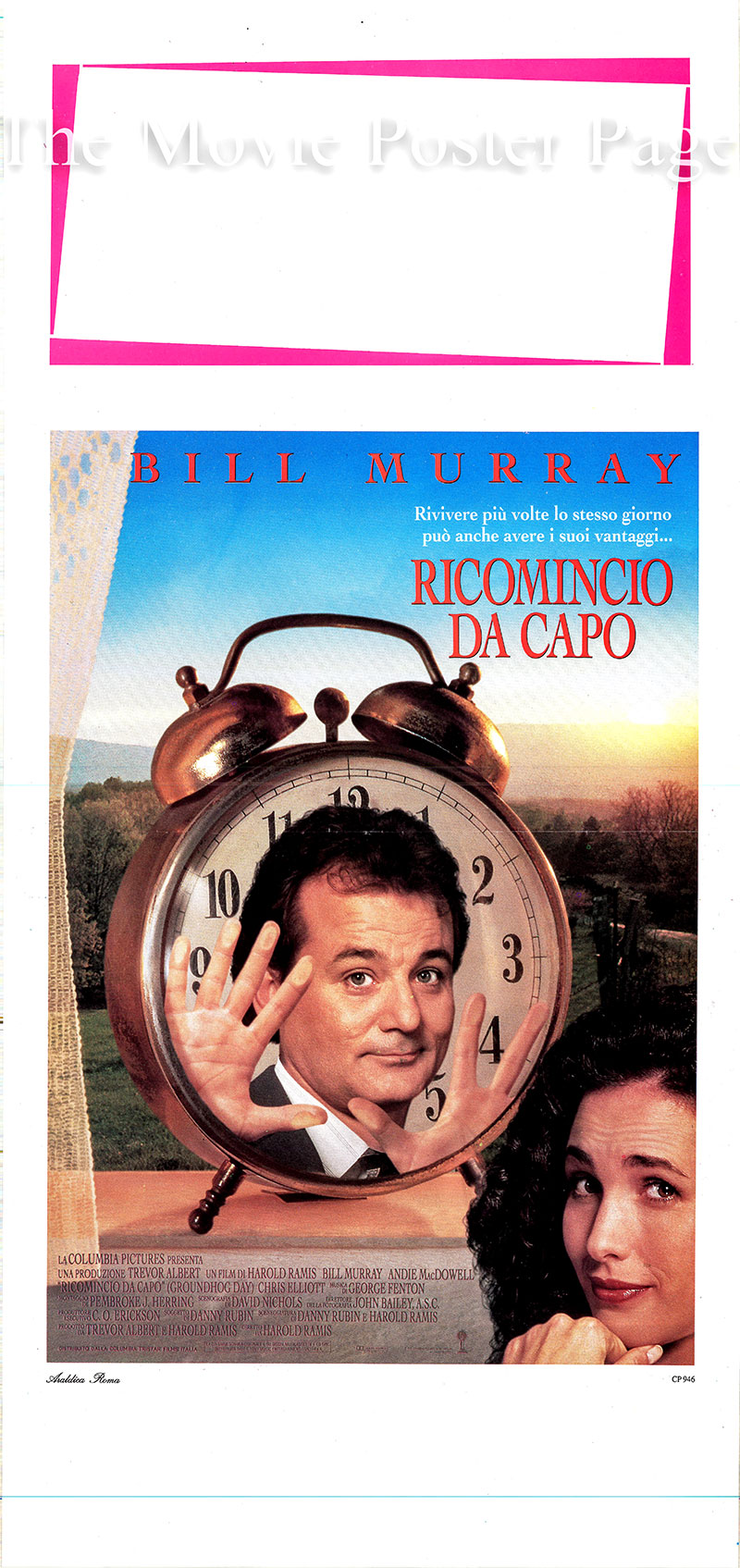 Pictured is an Italian locandina poster for the 1993 Harold Ramis film Groundhog Day starring Bill Murray as Phil.