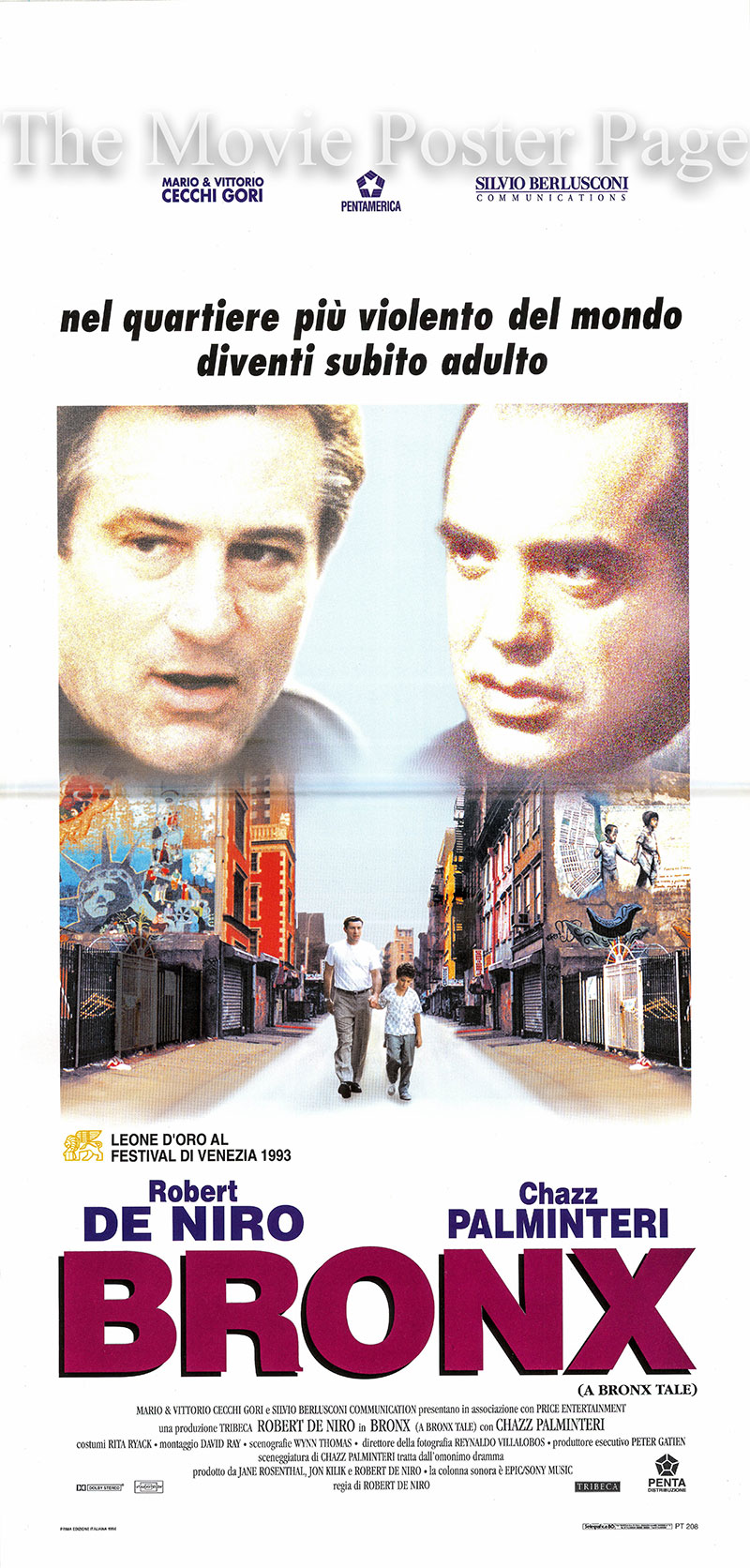 Pictured is an Italian locandina promotional poster for the 1993 Robert DeNiro film <i>A Bronx Tale</i> starring Robert DeNiro as Lorenzo.