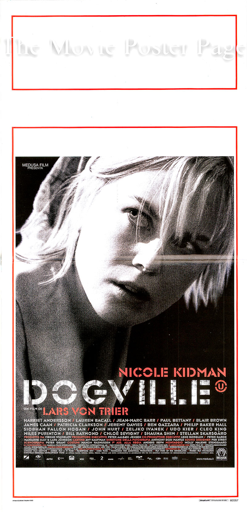 Pictured is an Italian locandina poster for the 2003 Lars Von Trier film Dogville starring Nicole Kidman as Grace Margaret Mulligan.
