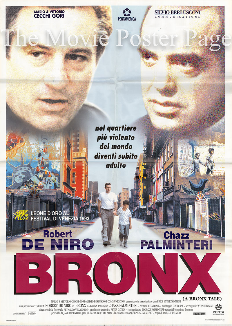 Pictured is an Italian two-sheet poster for the 1993 Robert De Niro film A Bronx Tale starring Robert De Niro as Lorenzo.