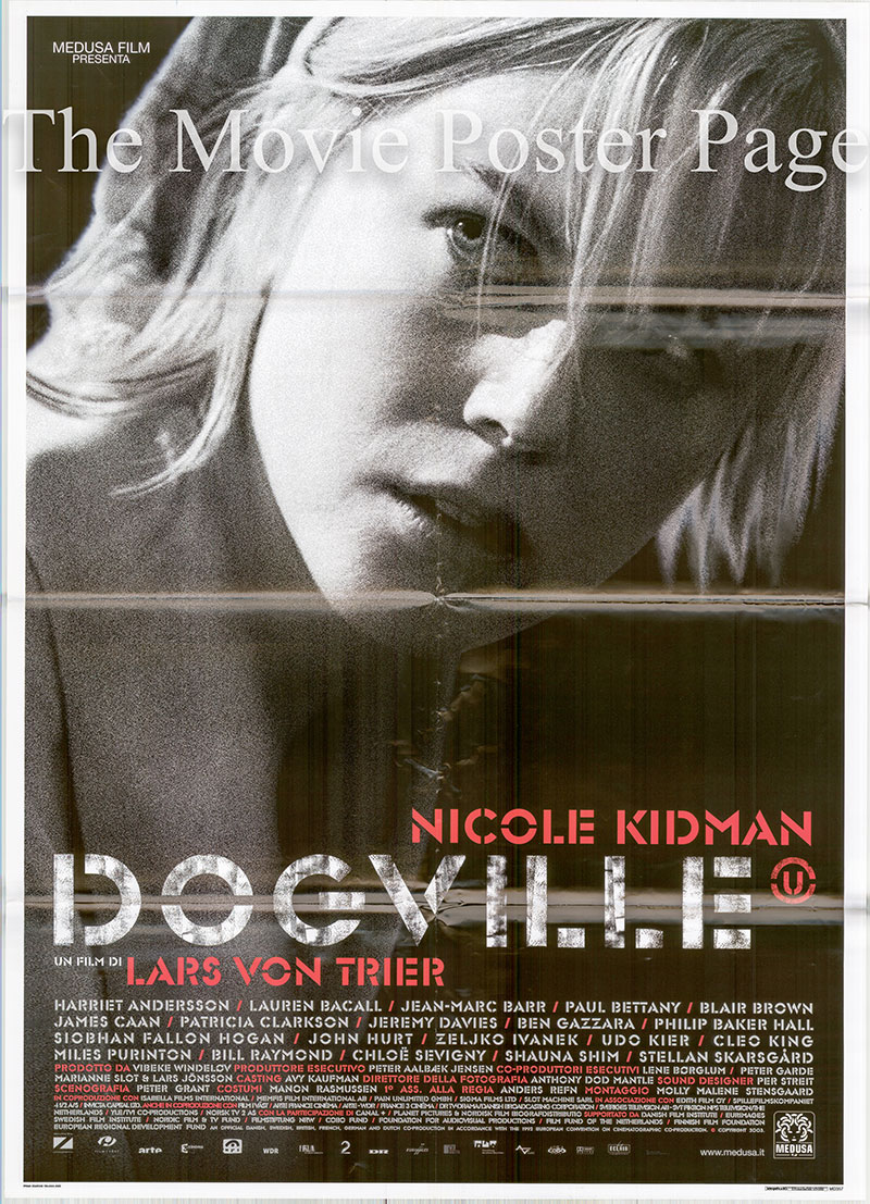 Pictured is an Italian two-sheet poster for the 2003 Lars von Trier film Dogville starring Nicolle Kidman as Grace Margaret Mulligan.