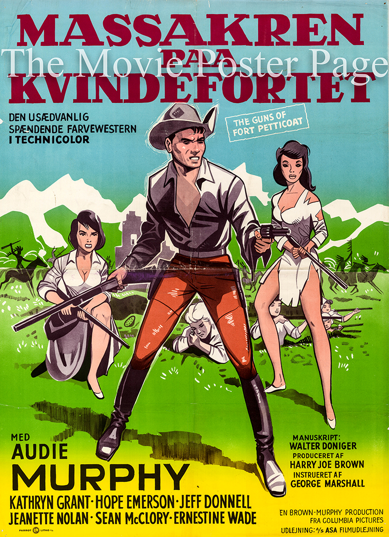 Pictured is a Danish promotional poster for the 1957 George Marshall film The Guns of Fort Petticoat starring Audie Murphy.
