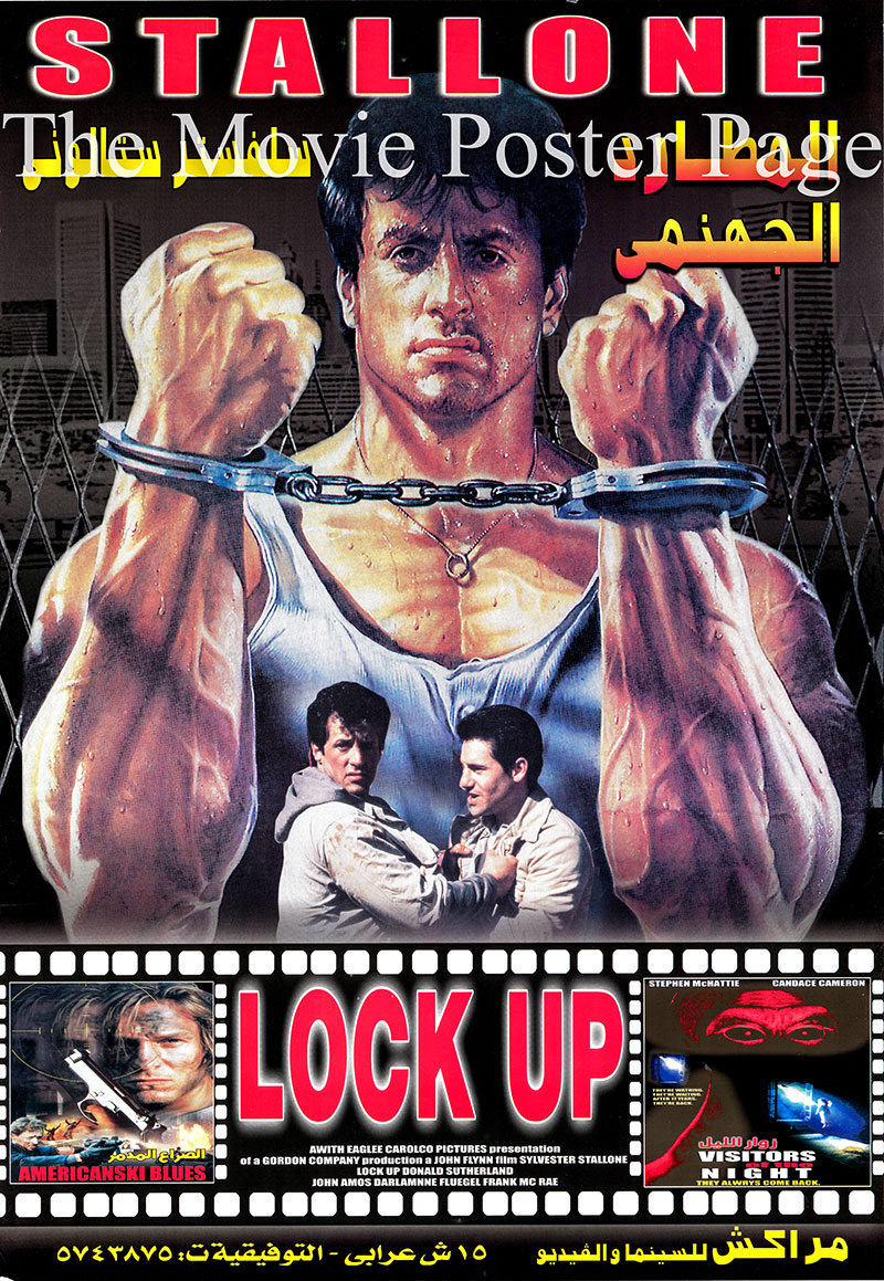 Pictured is an Egyptian promotional poster for the 1989 John Flynn film Lock Up, starring Sylvester Stallone as Frank Leone.
