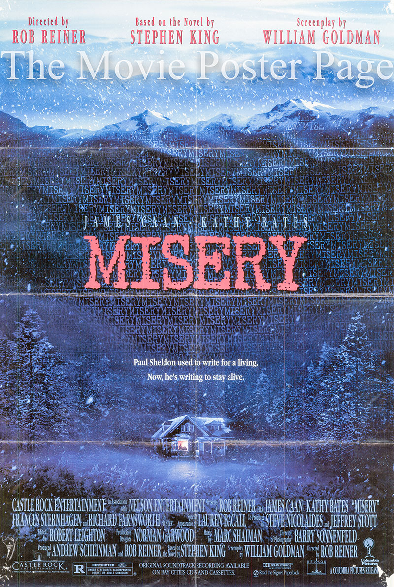 Pictured is a US one-sheet poster for the 1990 Rob Reiner film Misery starring Kathy Bates as Annie Wilkes and James Caan as Paul Sheldon.