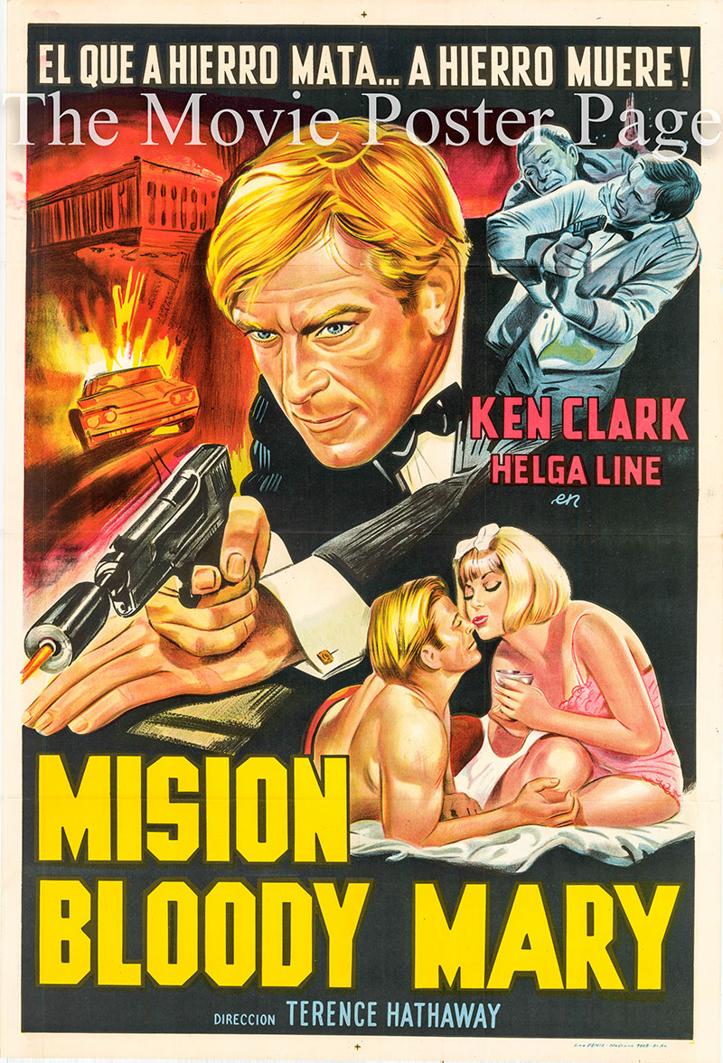 Pictured is an Argentine one-sheet poster for the 1965 Terence Hathaway film Mission Bloody Mary starring Ken Clark.