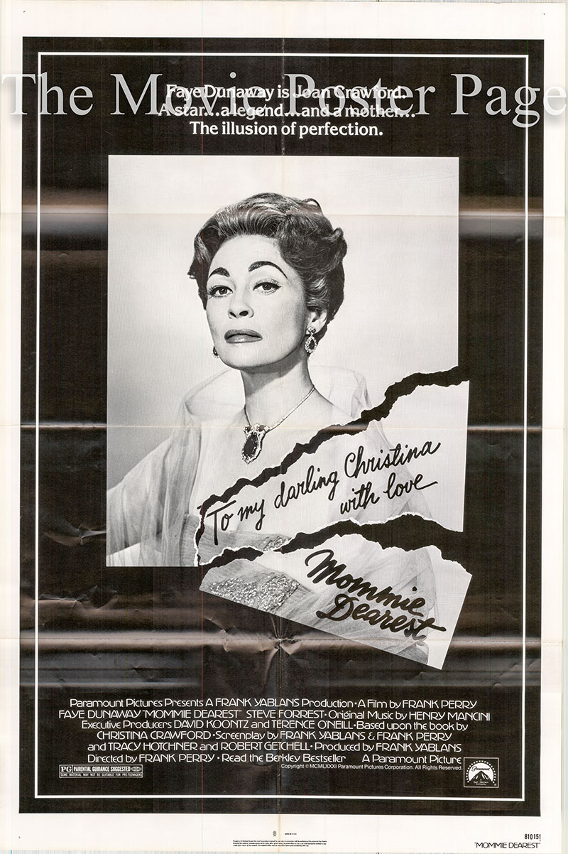 Pictured is a US one-sheet poster for the 1981 Frank Perry film Mommie Dearest starring Faye Dunaway as Joan Crawford.