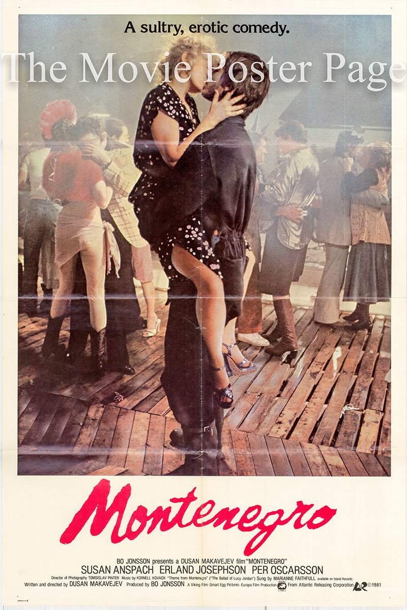 Pictured is a US promotional poster for the 1981 Dusan Makavejev film Montenegro starring Susan Anspach.