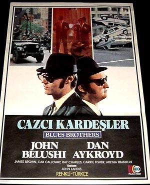 Pictured is a Turkish one-sheet poster for the 1980 John Landis film The Blues Brothers starring John Belushi and Dan Aykroyd.