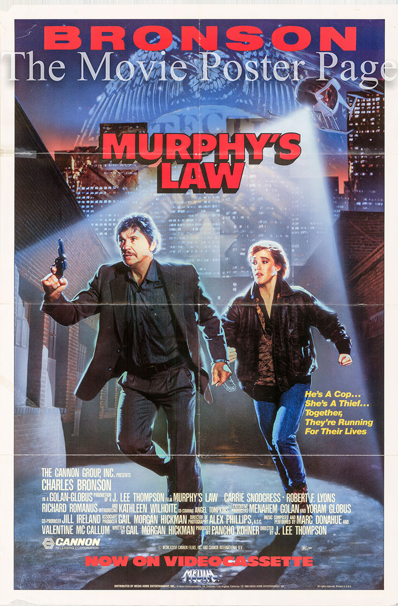 Pictured is a US video poster for the 1986 J. Lee Thompson film Murphy's Law starring Charles Bronson as Jack Murphy.