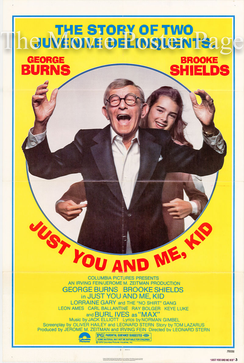 Pictured is a US promotional poster for the 1979 Leonard Stern film Just You and Me, Kid starring George Burns.