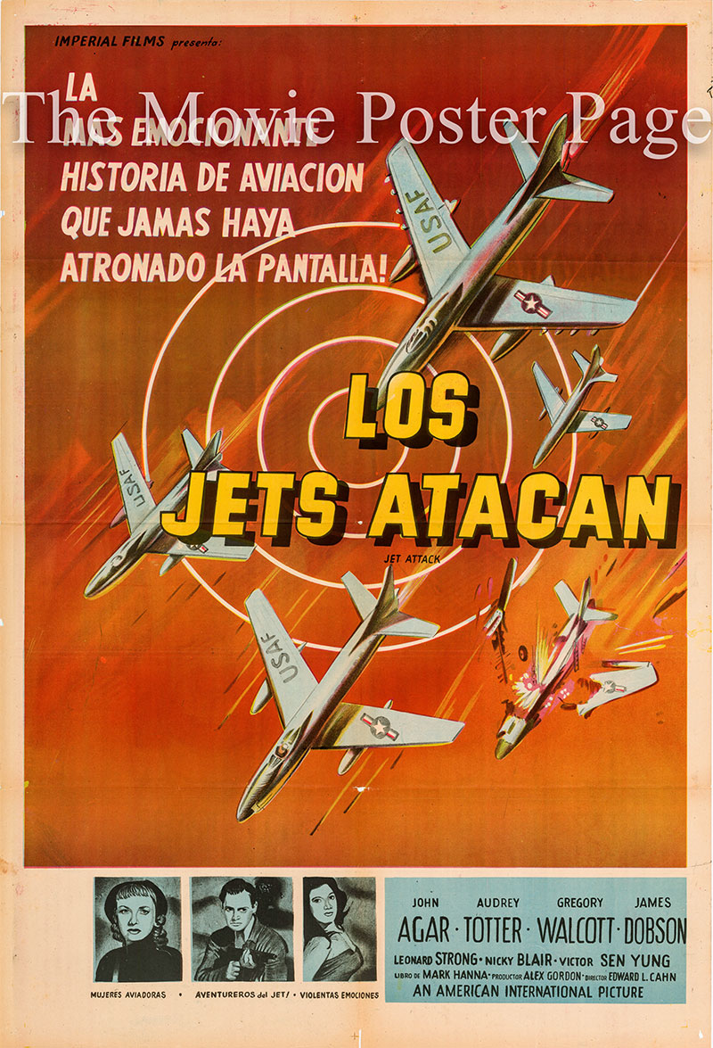 Pictured is an Argentine one-sheet poster for the 1958 Edward L. Cahn film Jet Attack starring John Agar.