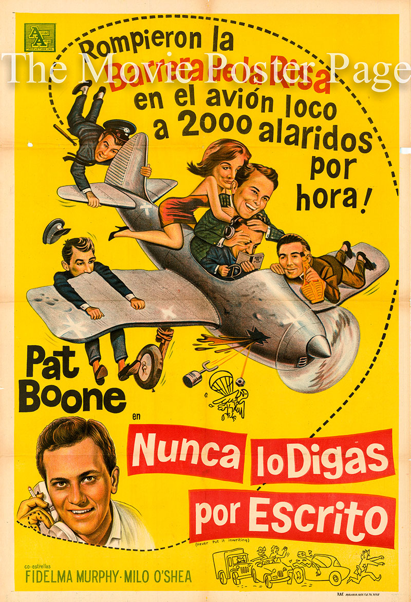 Pictured is an Argentine one-sheet poster for the 1964 Andrew L. Stone film Never Put it in Writing starring Pat Boone as Steven Cole.