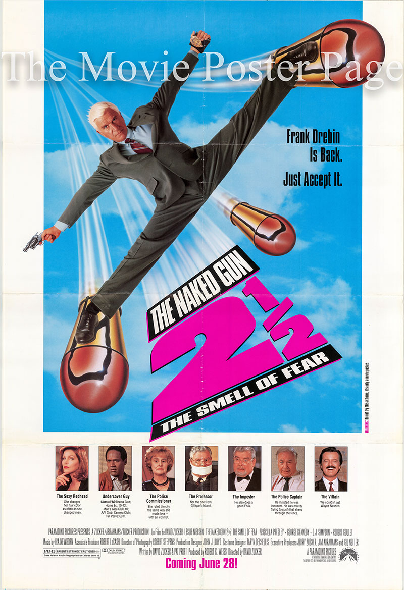 Pictured is a US promotional poster for the 1991 David Zucker film Naked Gun 2 1/2 starring Leslie Nielsen.