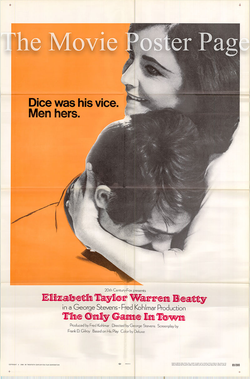 Pictured is a US one-sheet promotional poster for the 1970 George Stevens film The Only Game in Town starring Elizabeth Taylor.