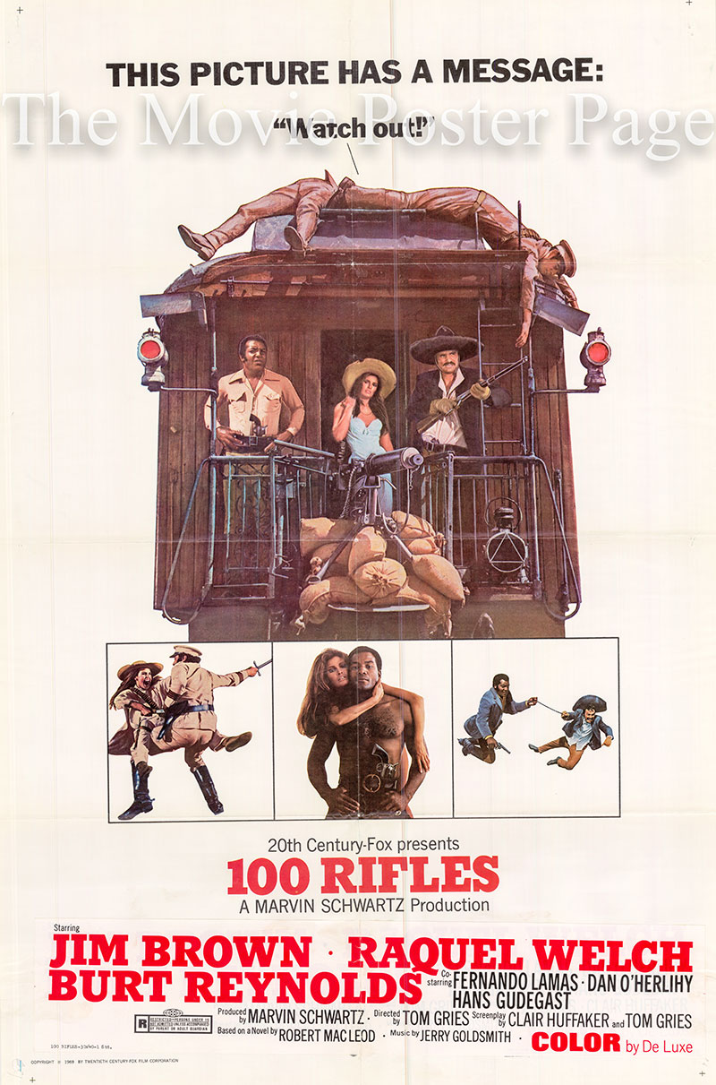 Pictured is a US promotional one-sheet for the 1969 Tom Gries film 100 Rifles starring Raquel Welch.