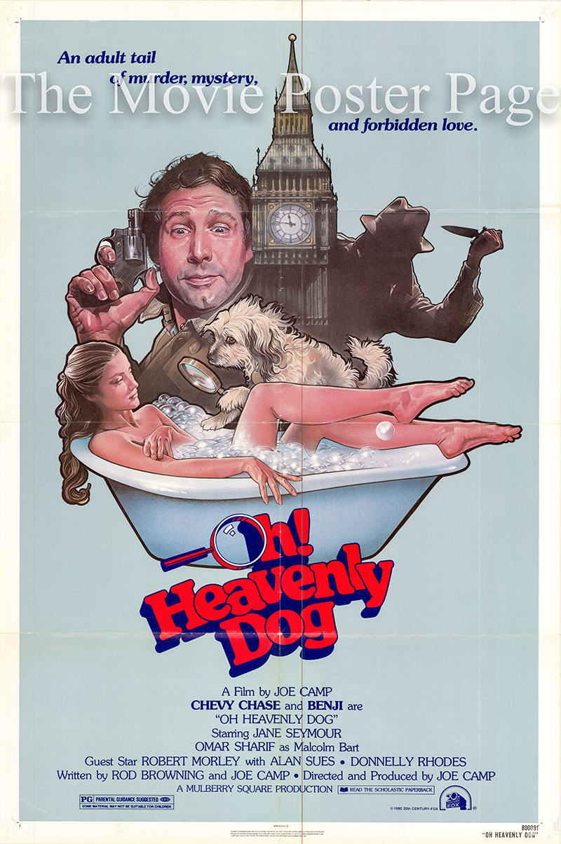 Pictured is a US one-sheet poster for the 1980 Joe Camp film Oh Heavenly Dog starring Chevy Chase.
