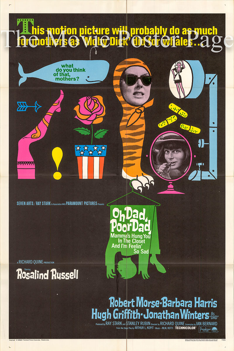 Pictured is a US one-sheet poster for the 1967 Richard Quine film Oh Dad Poor Dad, starring Rosalind Russell.