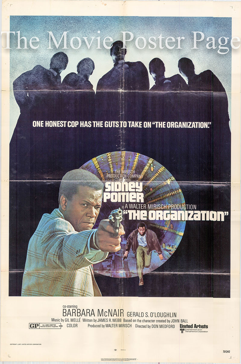 Pictured is a US one-sheet poster for the 1971 Don Medford film The Organization starring Sidney Poitier as Virgil Tibbs.