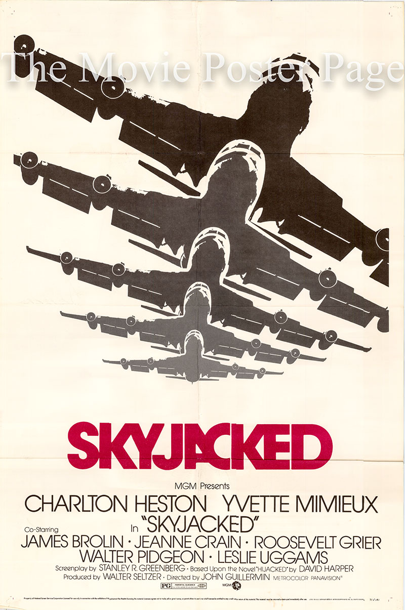 Pictured is a US one-sheet poster for the 1972 John Guillermin film Skyjacked starring Charlton Heston as Captain Henry O'Hara.