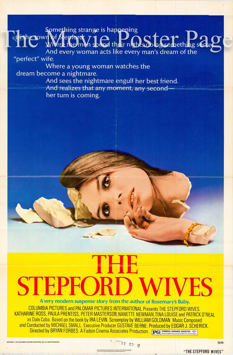 Pictured is a US one-sheet for the 1975 Bryan Forbes film The Stepford Wives starring Katharine Ross as Joanna Eberhart.