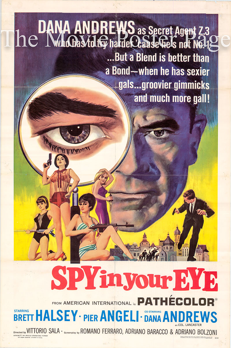 Pictured is a US one-sheet poster for the 1965 Vittorio Sala film Spy in Your Eye starring Dana Andrews as Colonel Lancaster.