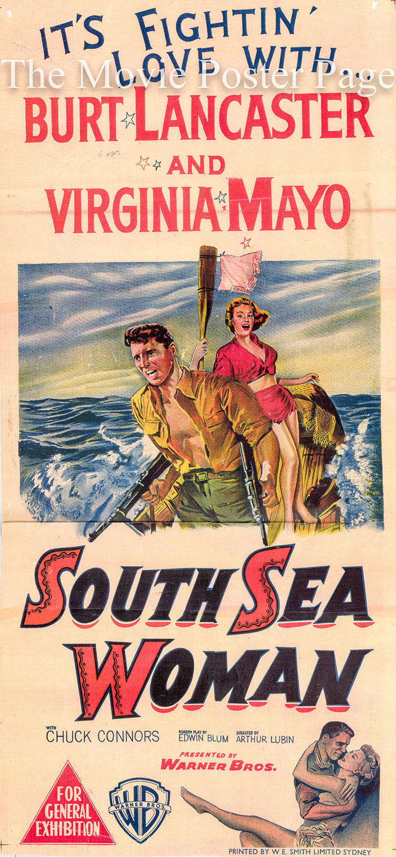 Pictured is an Australian daybill poster for the 1953 Arthur Lubin film South Sea Woman starring Burt Lancaster as Master Gunnery Sergeant James O'Hearn.