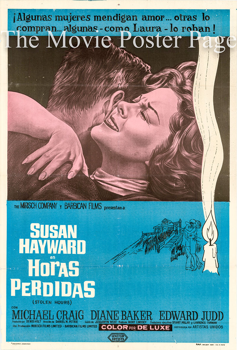 Pictured is an Argentine one-sheet poster for the 1963 Daniel Petrie film Stolen Hours starring Susan Hayward as Laura Pember.