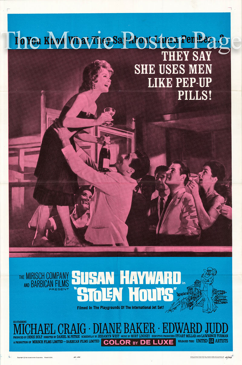 pictured is a US one-sheet poster for the 1963 Daniel Petrie film Stolen Hours starring Susan Hayward as Laura Pember.