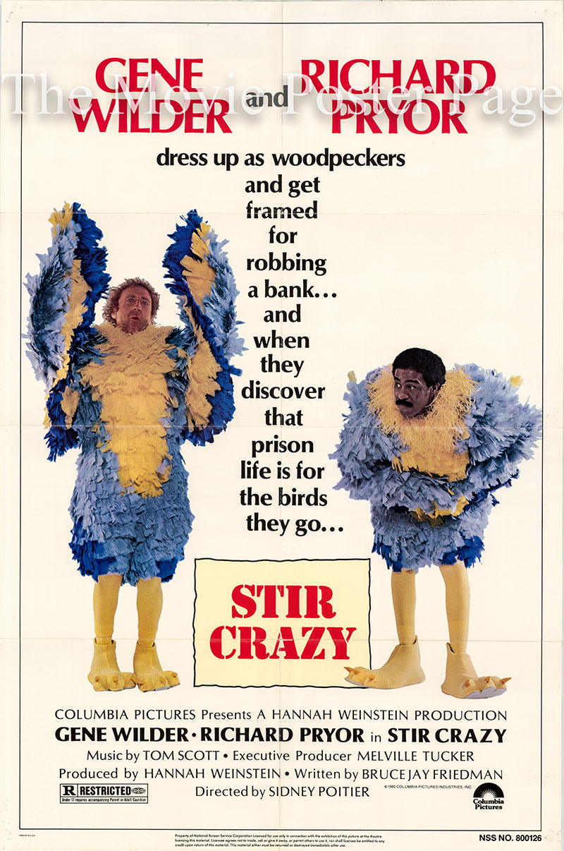 Pictured is a US one-sheet poster for the 1980 Sidney Poitier film Stir Crazy starring Gene Wilder as Skip Donahue and Richard Pryor as Harry Monroe.