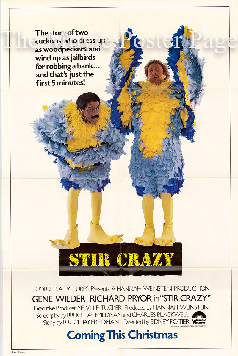 Pictured is a US advance promotional poster for the 1980 Sidney Poitier film Stir Crazy, starring Gene Wilder and Richard Pryor.