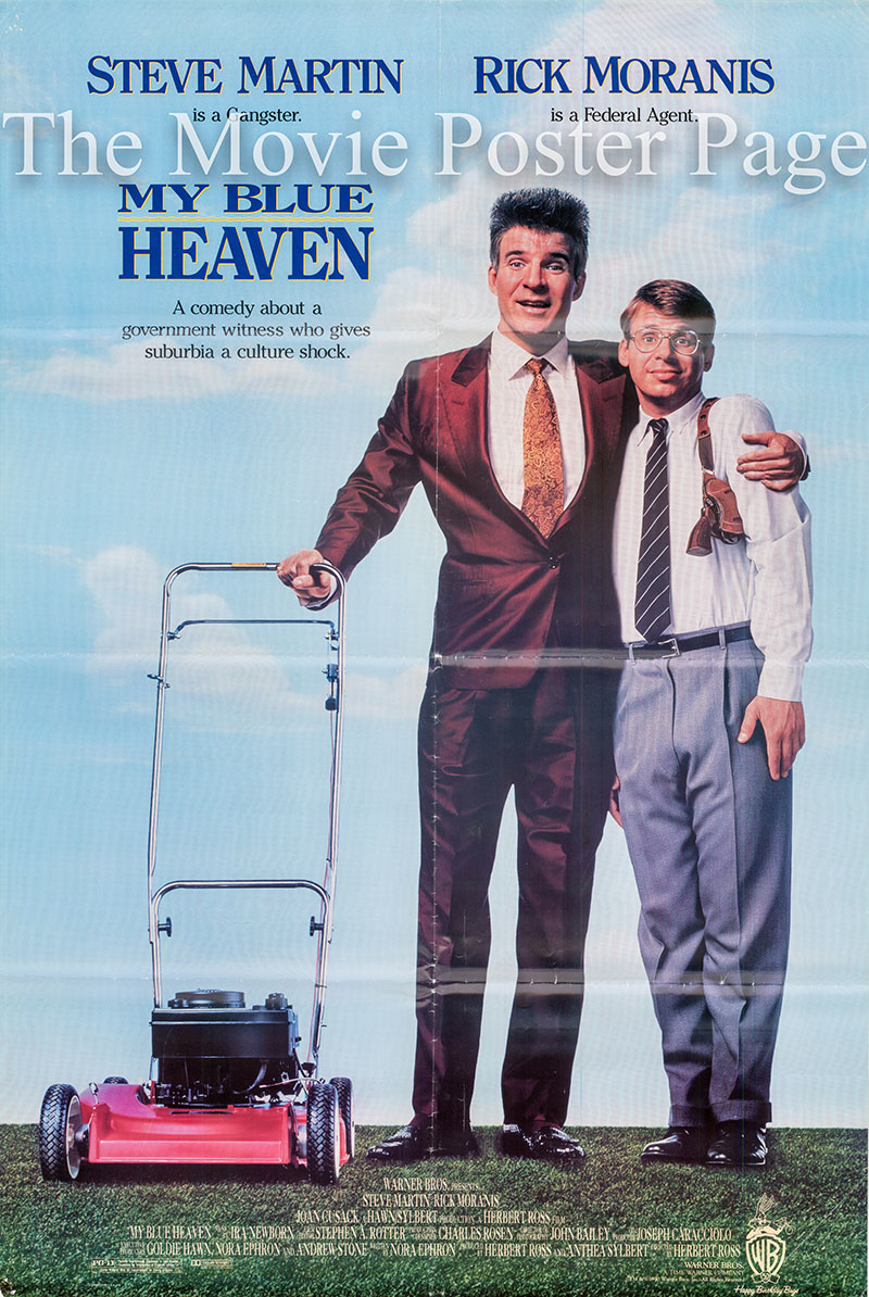 Pictured is a US one-sheet poster for the 1990 Herbert Ross film My Blue Heaven starring Steve Martin.