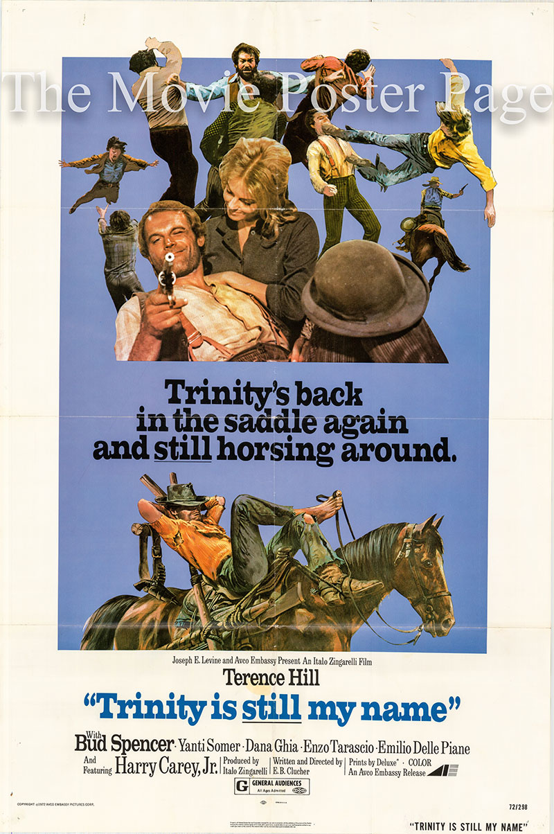 Pictured is a US one-sheet poster for the 1972 Enzo Barboni film Trinity is Still My Name starring Terence Hill as Trinity.