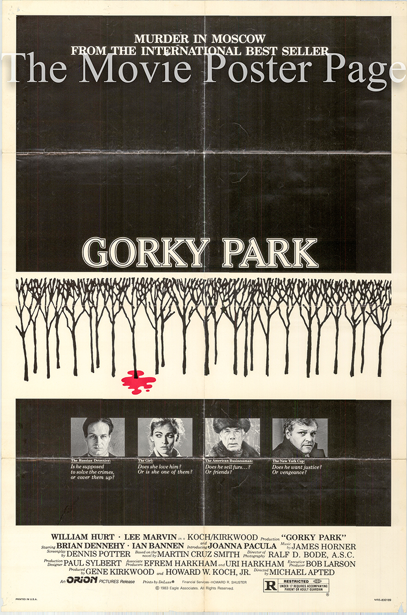 Pictured is a US one-sheet poster for the 1983 Michael Apted film Gorky Park starring William Hurt.