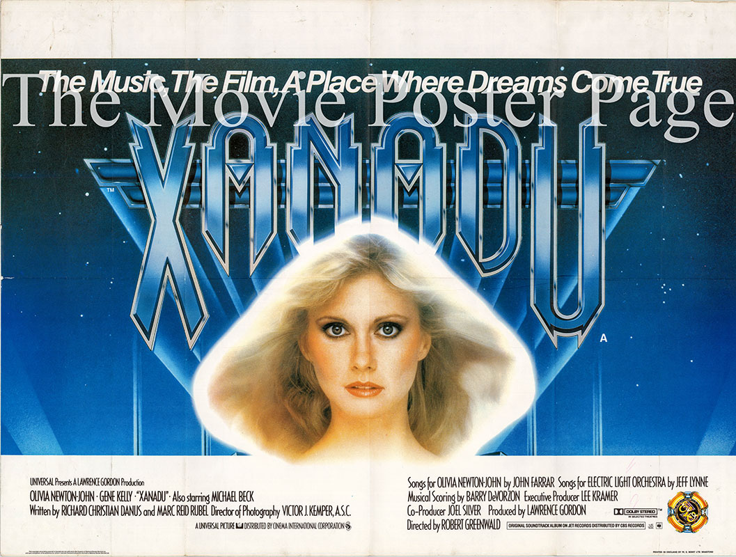 Pictured is a UK quad poster for the 1980 Robert Greenwald film Xanadu starring Olivia Newton-John as Kira.