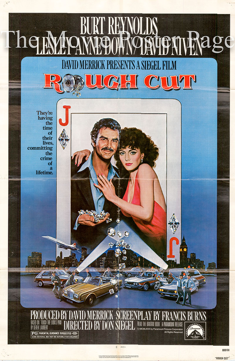 Pictured is a US one-sheet poster for the 1980 Don Siegel film Rough Cut starring Burt Reynolds as Jack Rhodes.