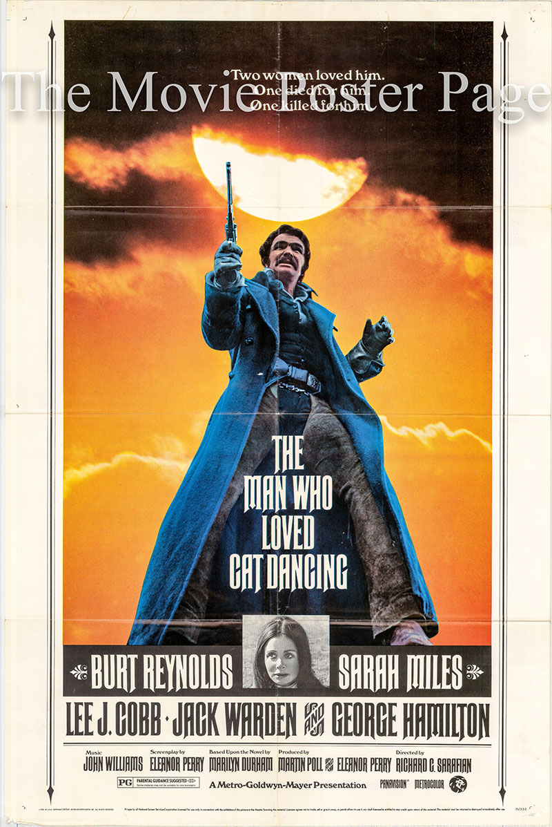Pictured is a US one-sheet poster for the 1973 Richard G. Sarafian film The Man Who Loved Cat Dancing starring Burt Reynolds.
