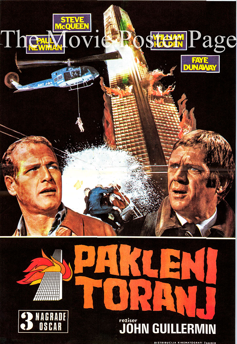 Pictured is a Yugoslavian poster for the 1974 John Guillermin film The Towering Inferno starring Paul Newman as Doug Roberts.