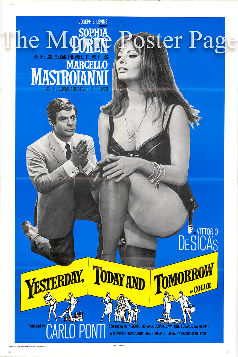 Pictured is a US one-sheet poster for the 1963 Vittorio De Sica film Yesterday Today and Tomorrow starring Sophia Loren as Adelina Sbaratti.