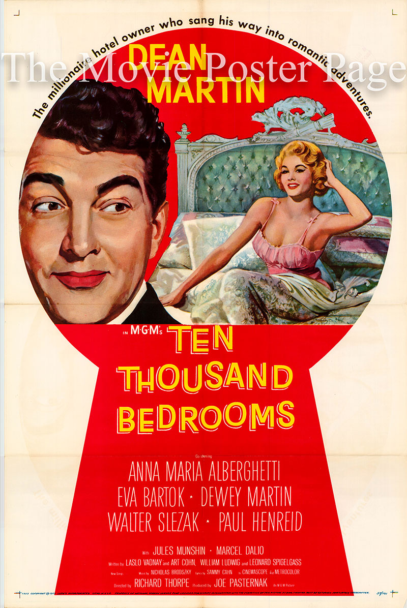 Pictured is a US one-sheet poster for the 1957 Richard Thorpe film Ten Thousand Bedrooms starring Dean Martin as Ray Hunter.