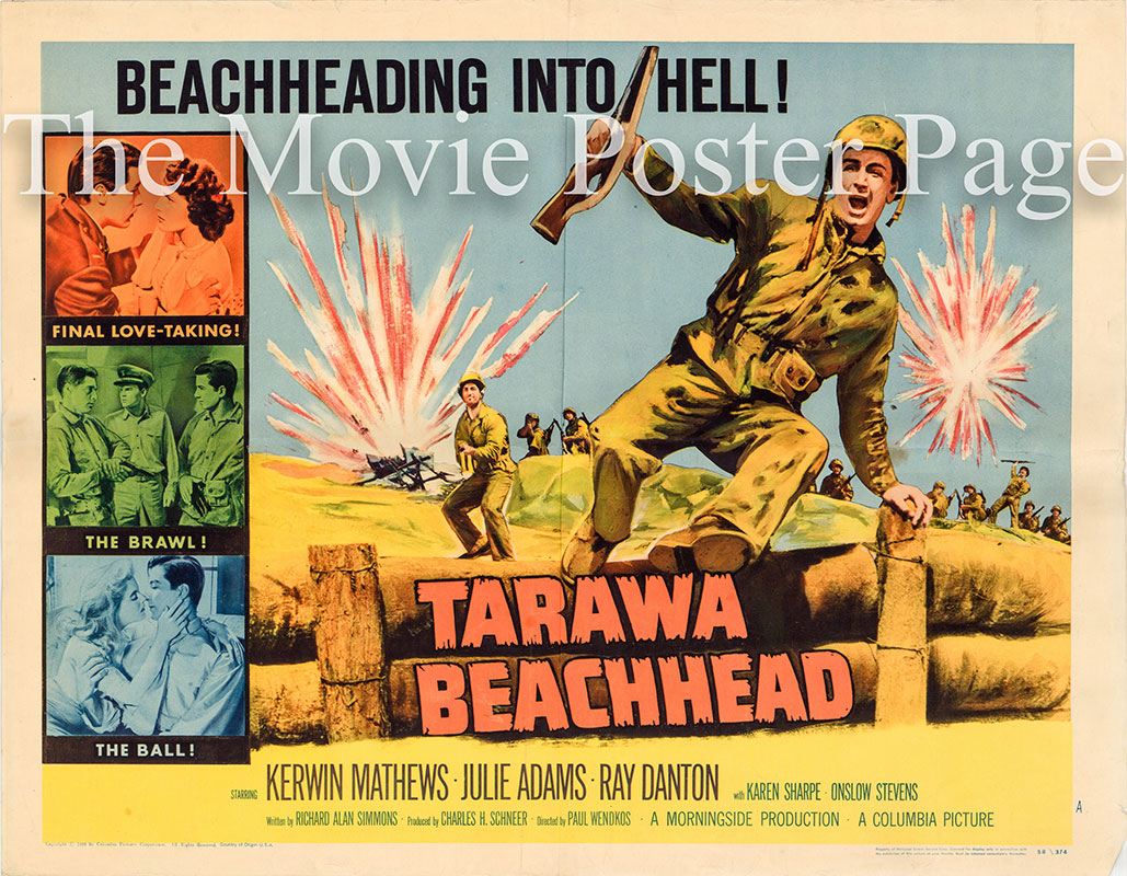 Pictured is a US half-sheet poster for the 1958 Paul Wendcos film Tarawa Beachhead, starring Kerwin Mathews as Sgt. Thomas A. Sloan.